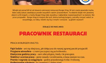 Restauracja Burger King w Kierznie oferuje pracę!