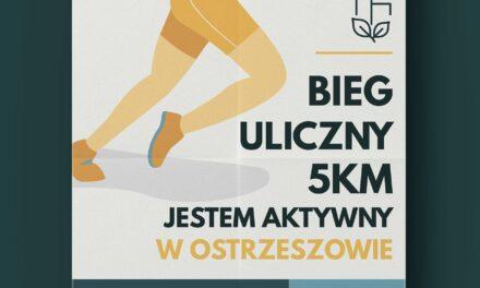 Bieg Uliczny w Ostrzeszowie (ZAPROSZENIE)