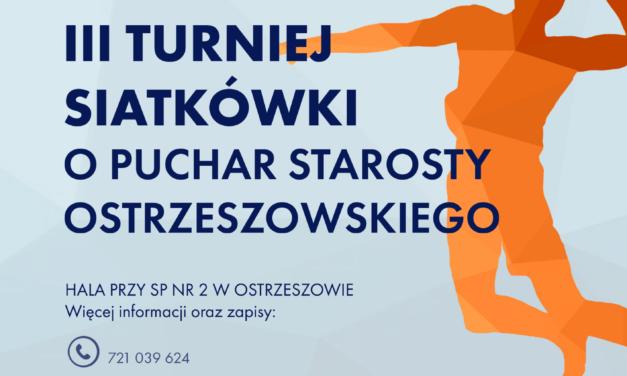 III Turniej Siatkówki o Puchar Starosty Ostrzeszowskiego